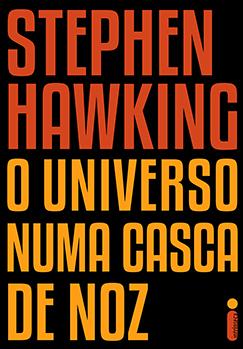 O UNIVERSO NUMA CASCA DE NOZ, de STEPHEN HAWKING