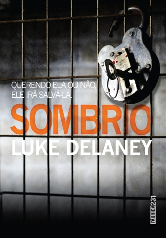 SOMBRIO, de Luke Delaney