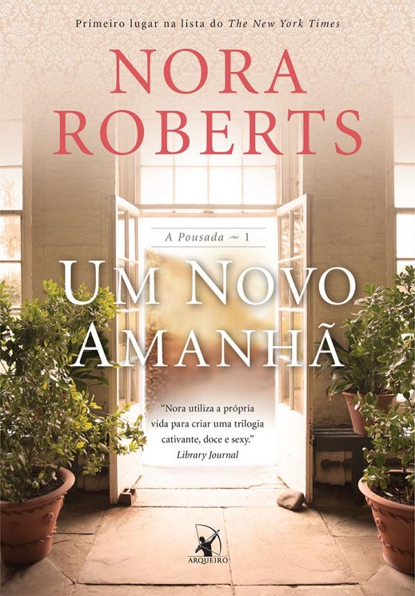 Um novo amanhã, de Norah Roberts