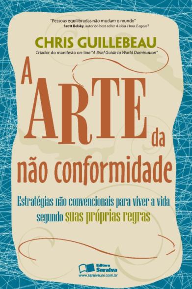 livro para fazer melhores escolhas A Arte da não Conformidade